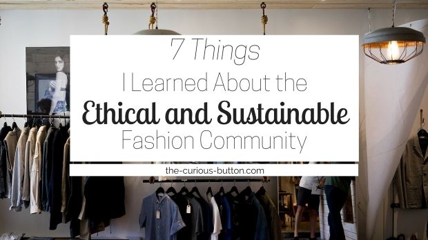 7 Things I Learned About the Ethical and Sustainable Fashion Community H.jpg